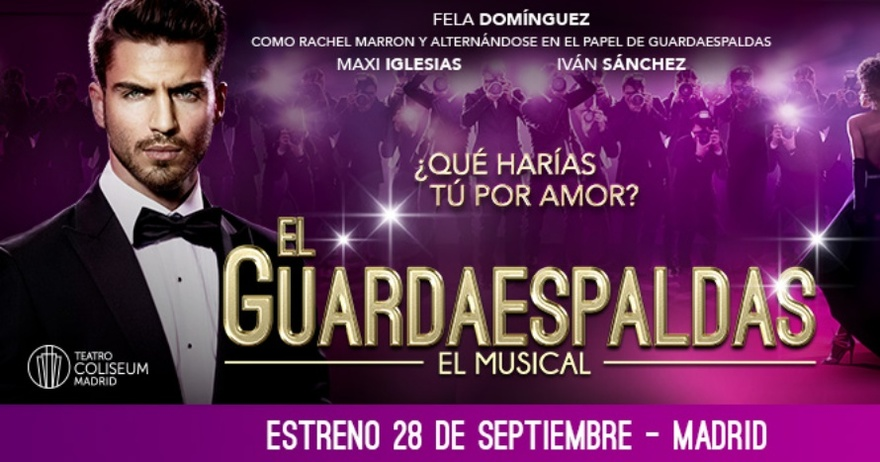 El Guardaespaldas, el nuevo musical   Noviembre